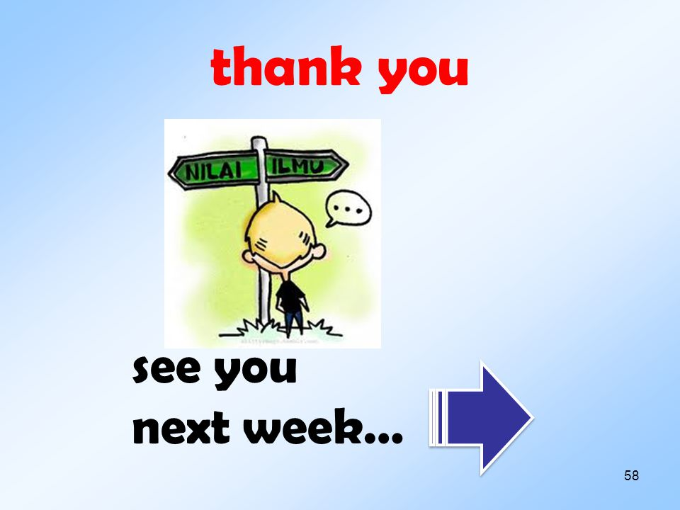 thank you see you next week…