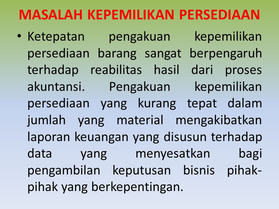 MASALAH KEPEMILIKAN PERSEDIAAN