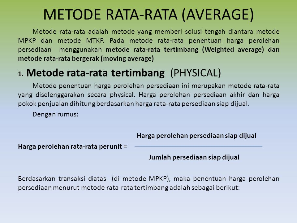 METODE RATA-RATA (AVERAGE)