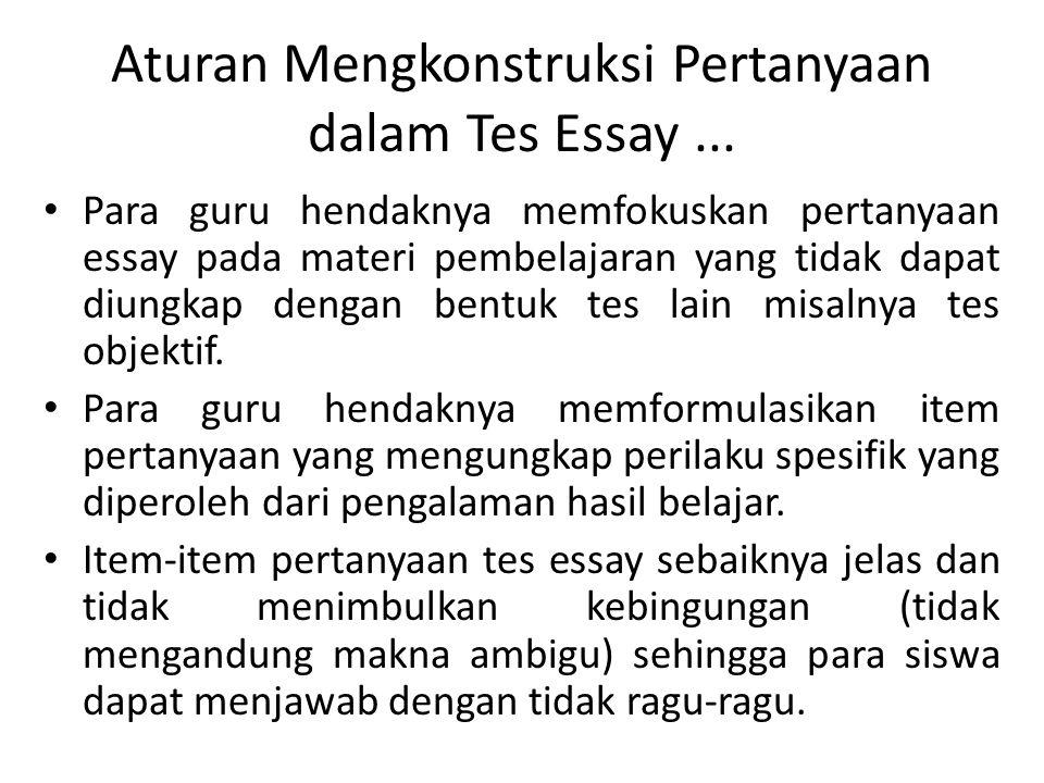 Aturan Mengkonstruksi Pertanyaan dalam Tes Essay ...