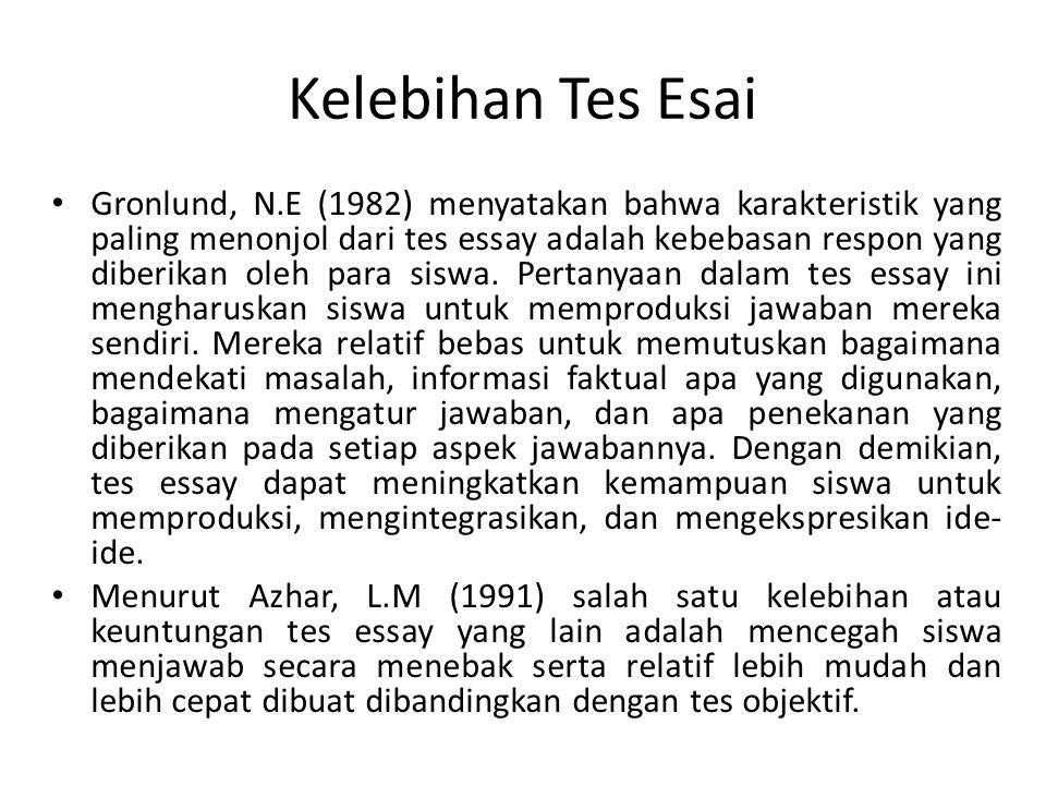 Kelebihan Tes Esai