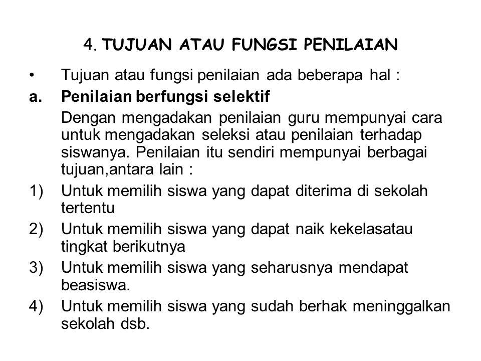 4. TUJUAN ATAU FUNGSI PENILAIAN