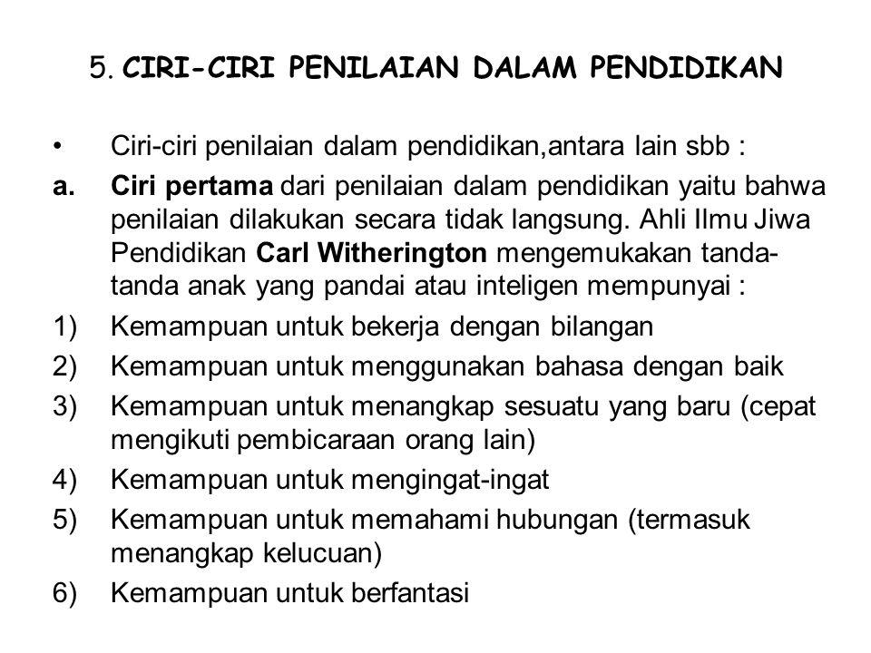 5. CIRI-CIRI PENILAIAN DALAM PENDIDIKAN