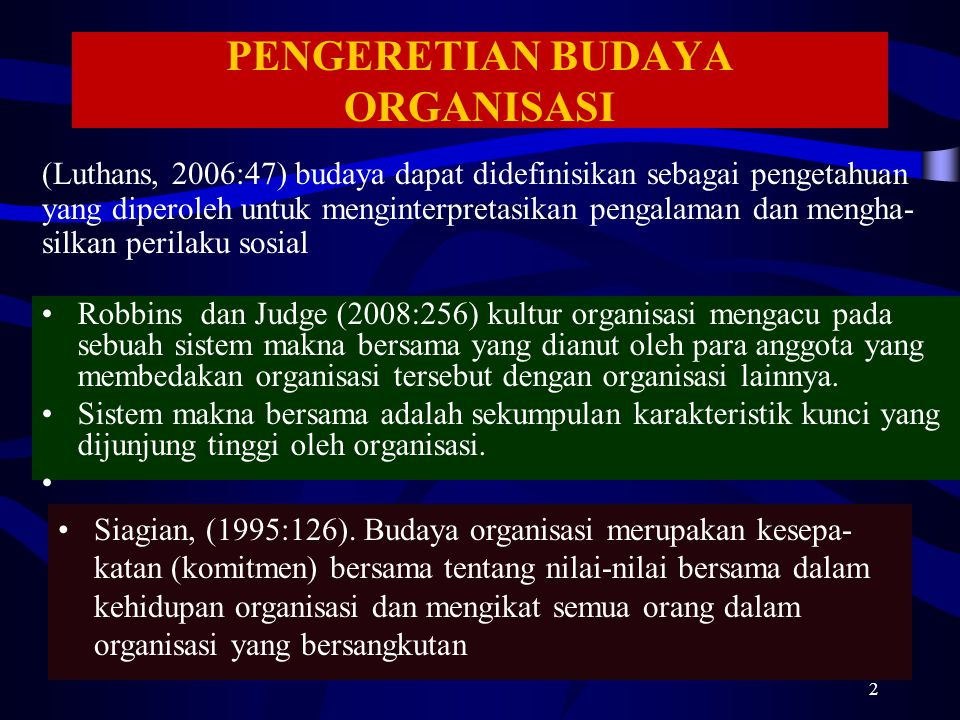 PENGERETIAN BUDAYA ORGANISASI
