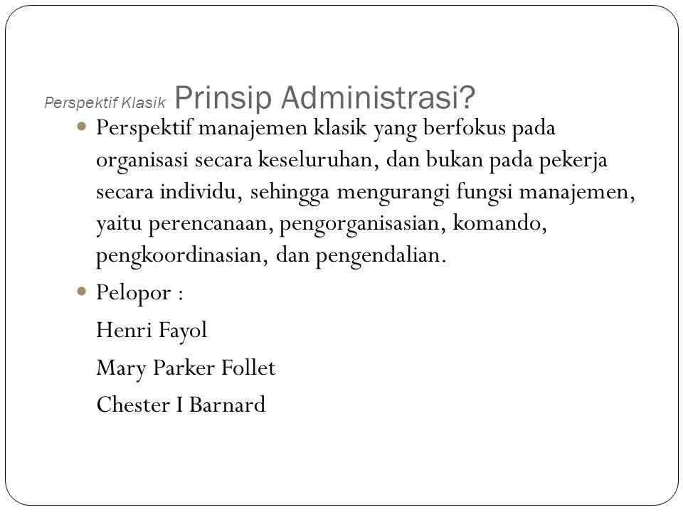 Perspektif Klasik Prinsip Administrasi