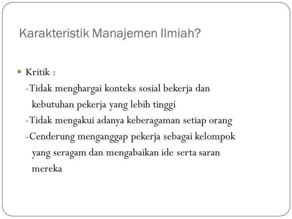 Karakteristik Manajemen Ilmiah