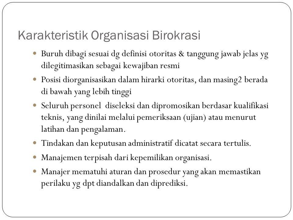 Karakteristik Organisasi Birokrasi