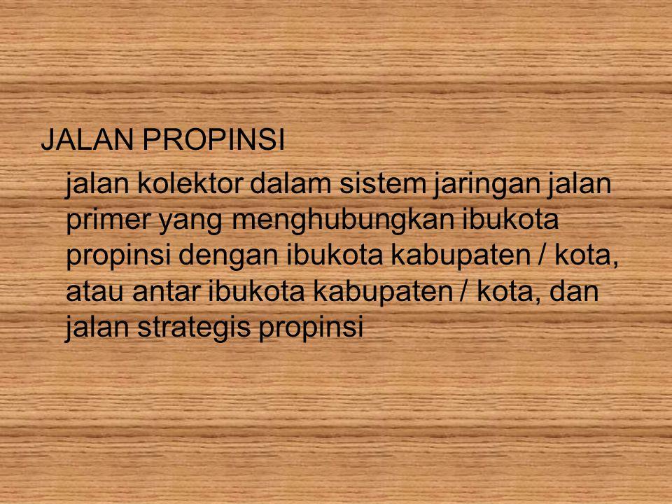 JALAN PROPINSI