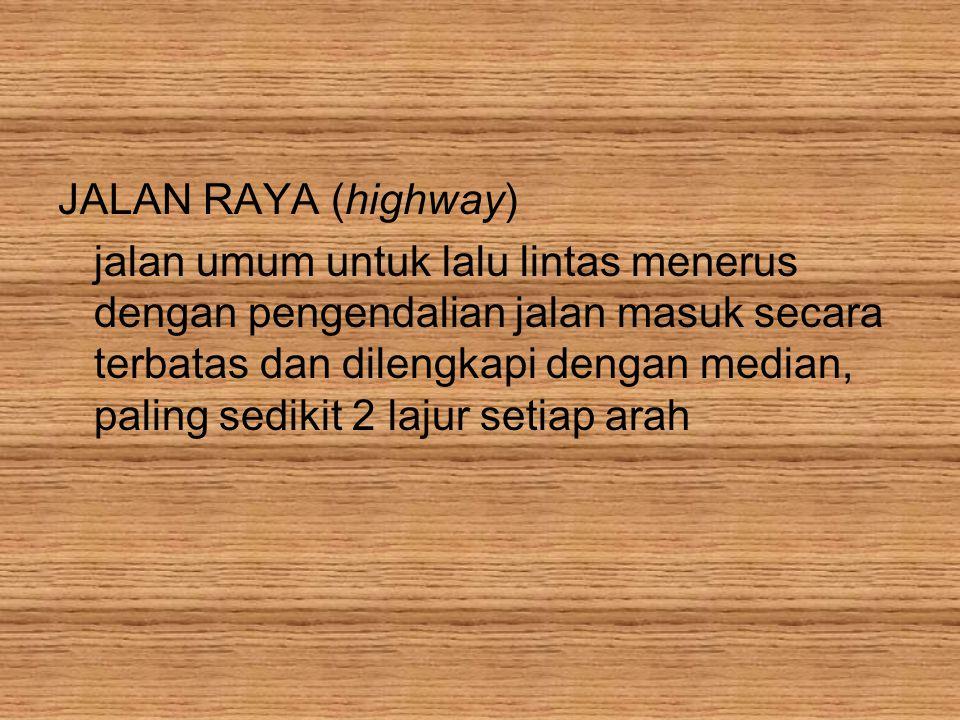JALAN RAYA (highway)