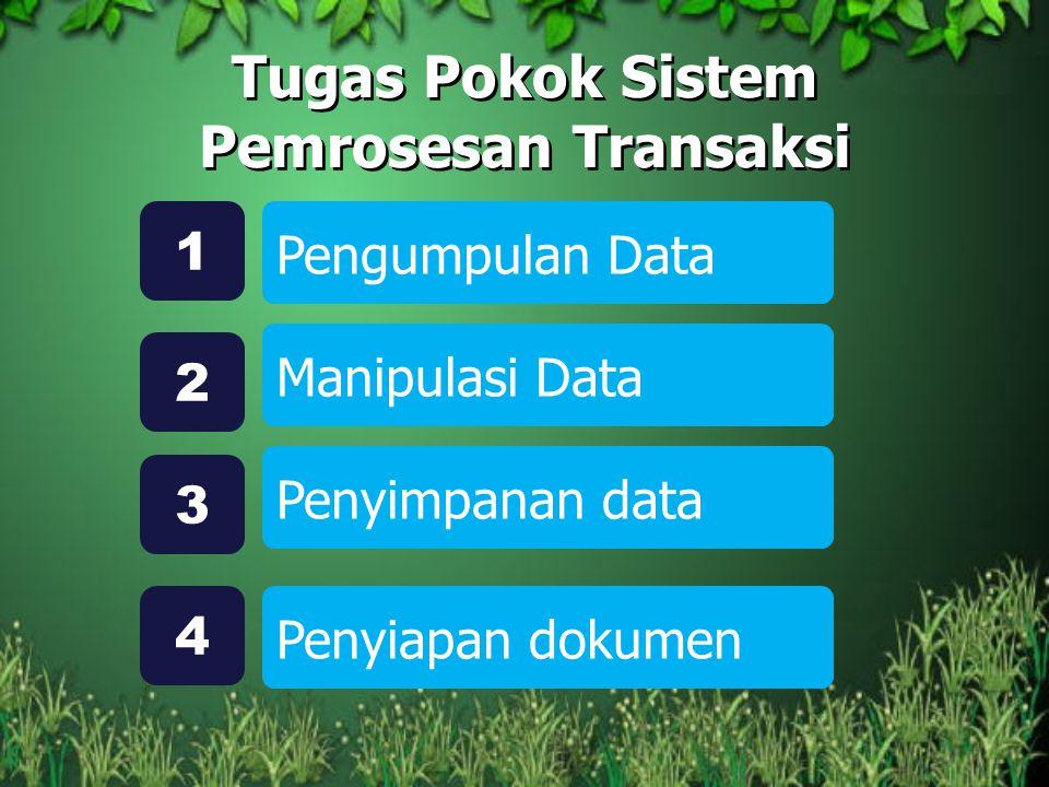 Tugas Pokok Sistem Pemrosesan Transaksi