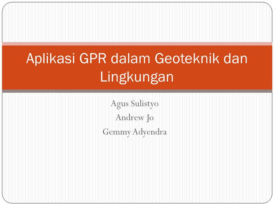 Aplikasi GPR dalam Geoteknik dan Lingkungan