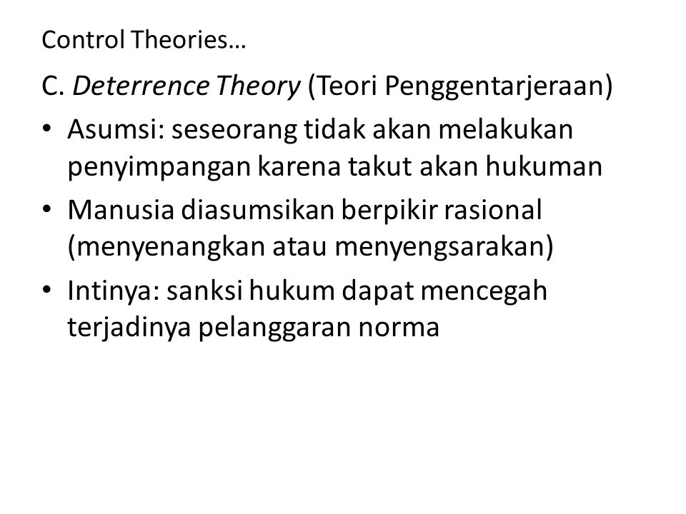 C. Deterrence Theory (Teori Penggentarjeraan)