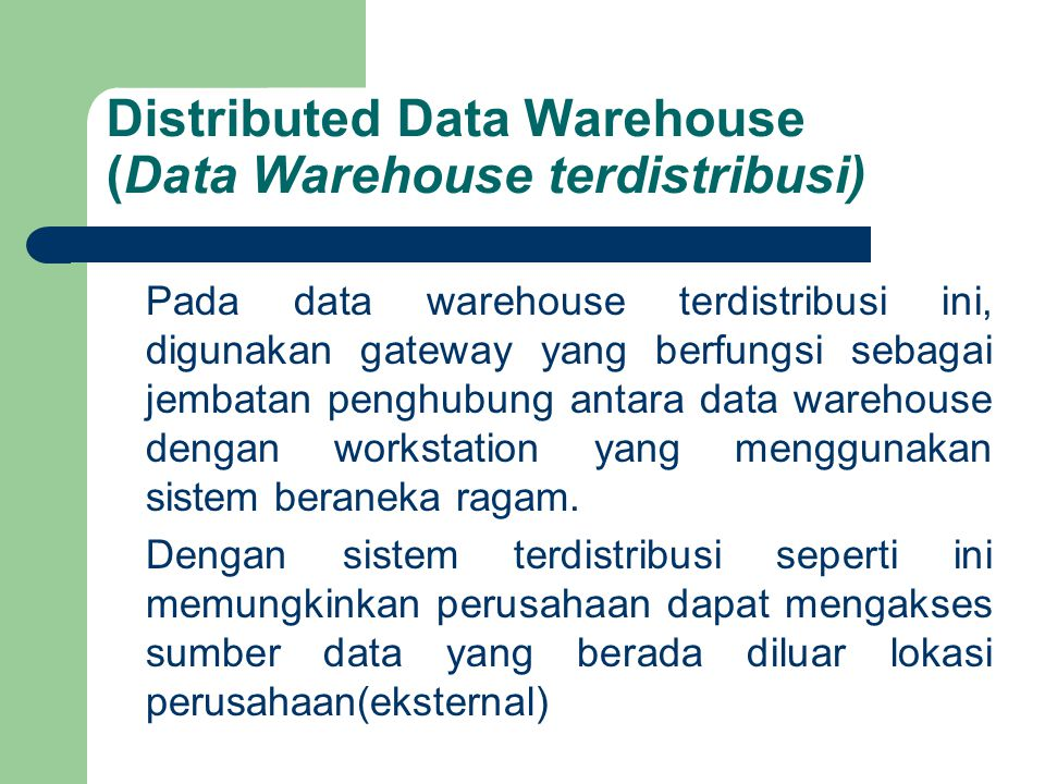 Distributed Data Warehouse (Data Warehouse terdistribusi)