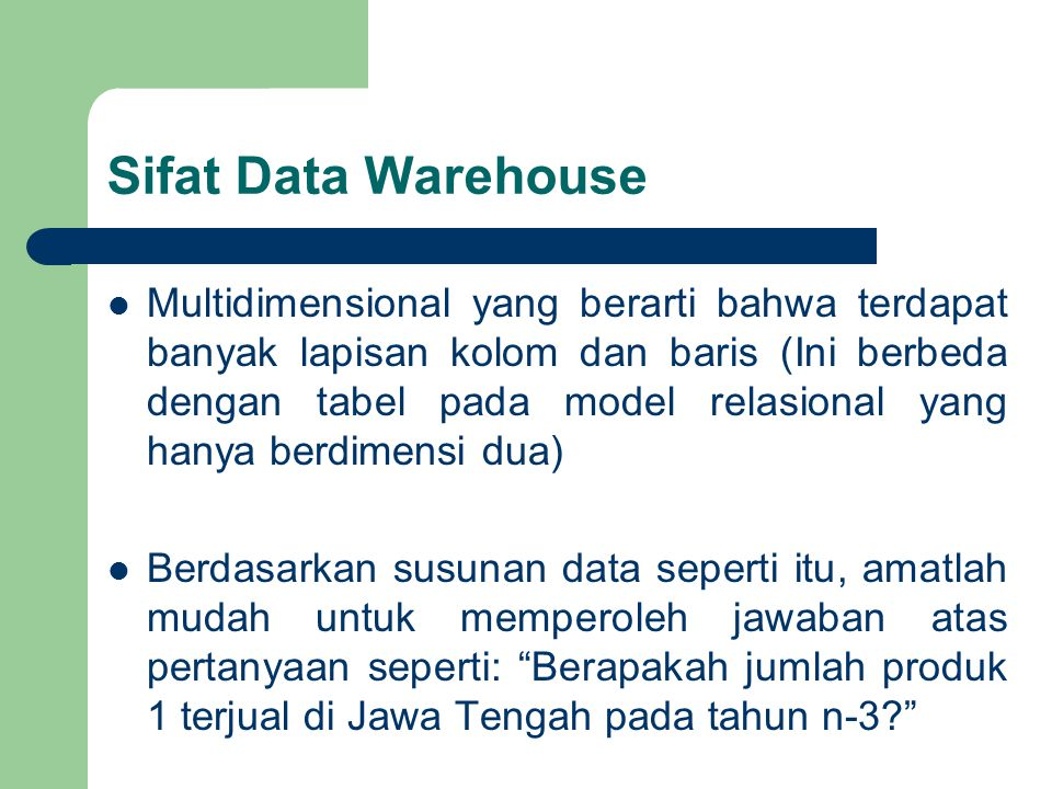 Sifat Data Warehouse