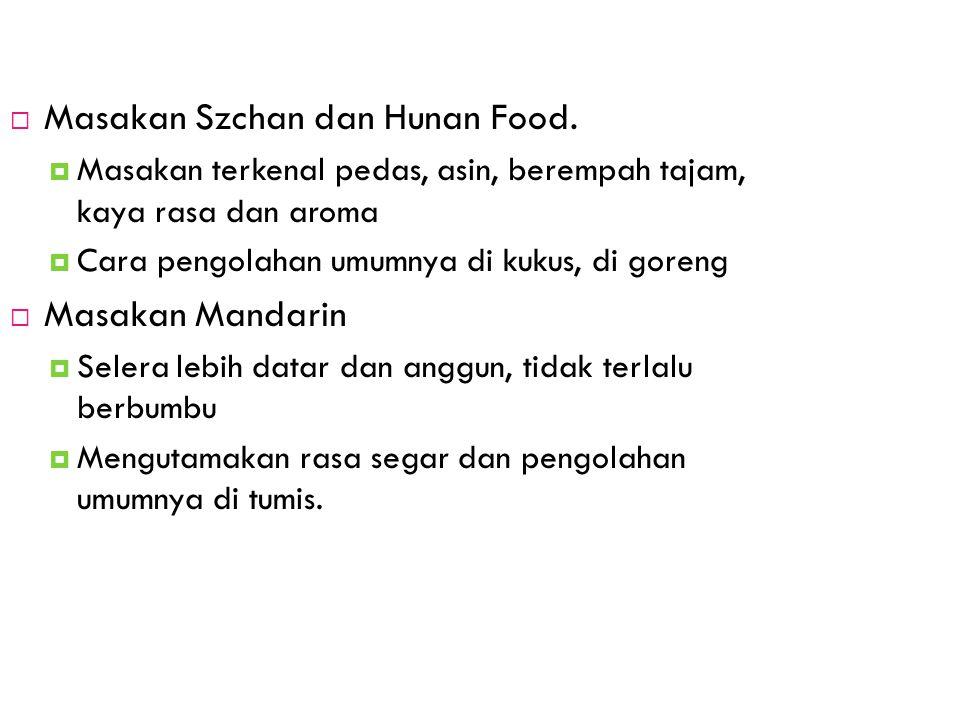 Masakan Szchan dan Hunan Food.