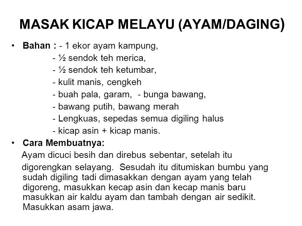 MASAK KICAP MELAYU (AYAM/DAGING)