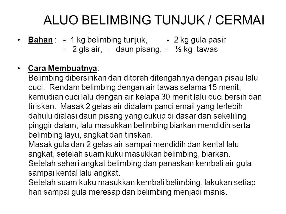 ALUO BELIMBING TUNJUK / CERMAI