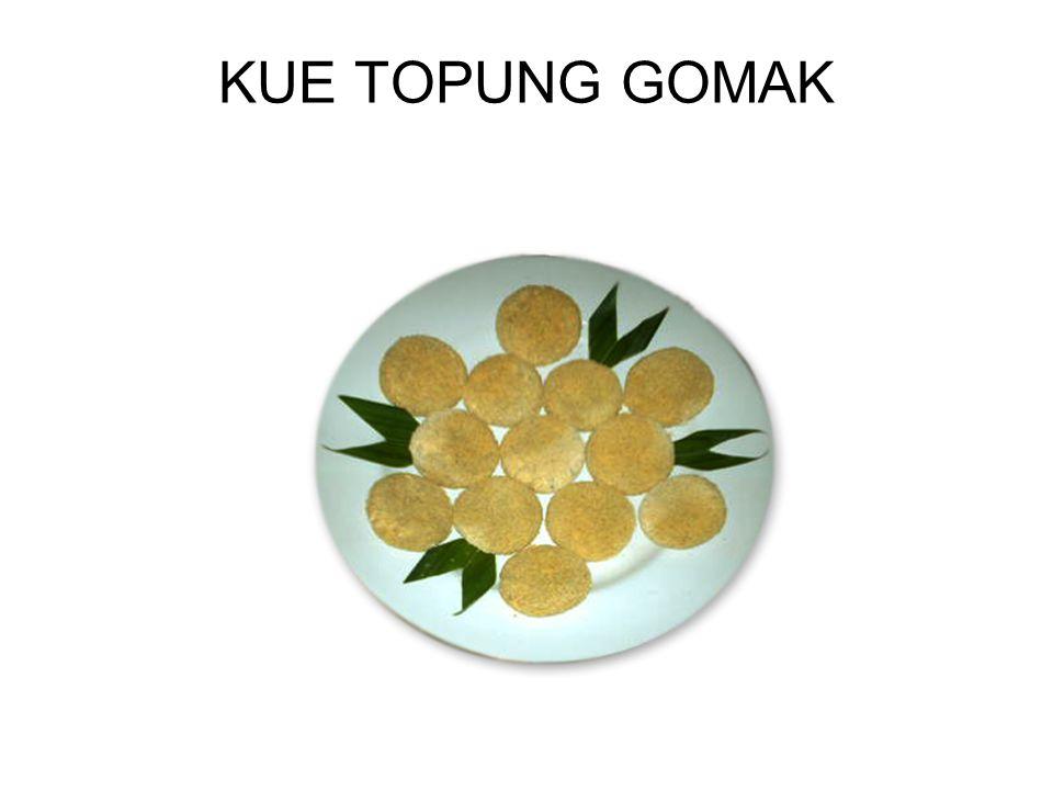 KUE TOPUNG GOMAK