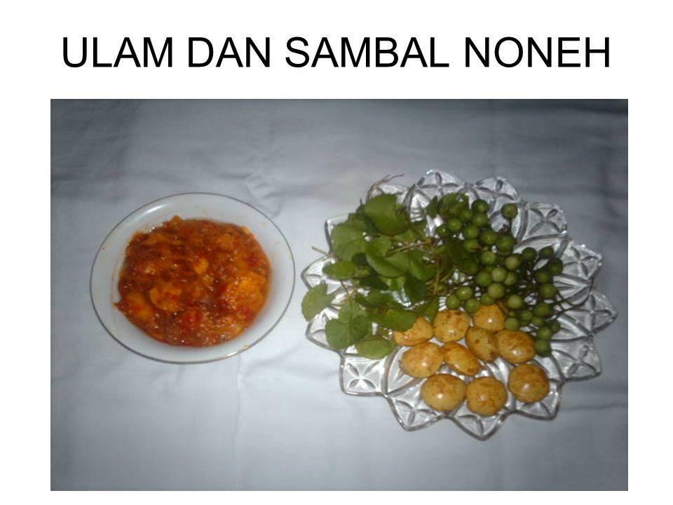 ULAM DAN SAMBAL NONEH