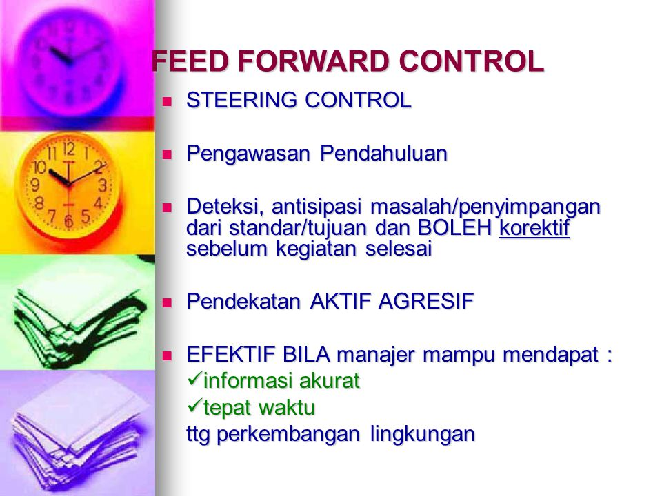 FEED FORWARD CONTROL STEERING CONTROL Pengawasan Pendahuluan