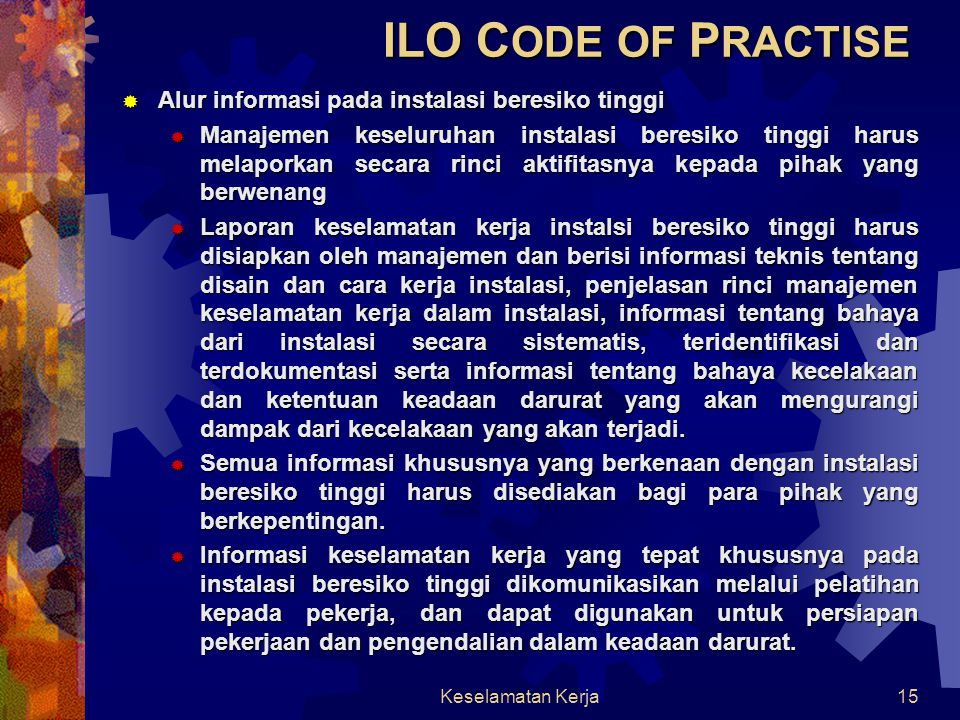 ILO CODE OF PRACTISE Alur informasi pada instalasi beresiko tinggi
