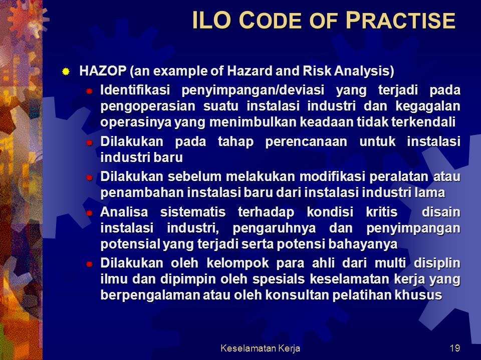 ILO CODE OF PRACTISE HAZOP (an example of Hazard and Risk Analysis)