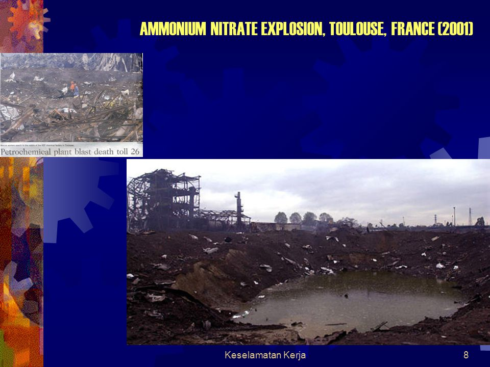 AMMONIUM NITRATE EXPLOSION, TOULOUSE, FRANCE (2001)