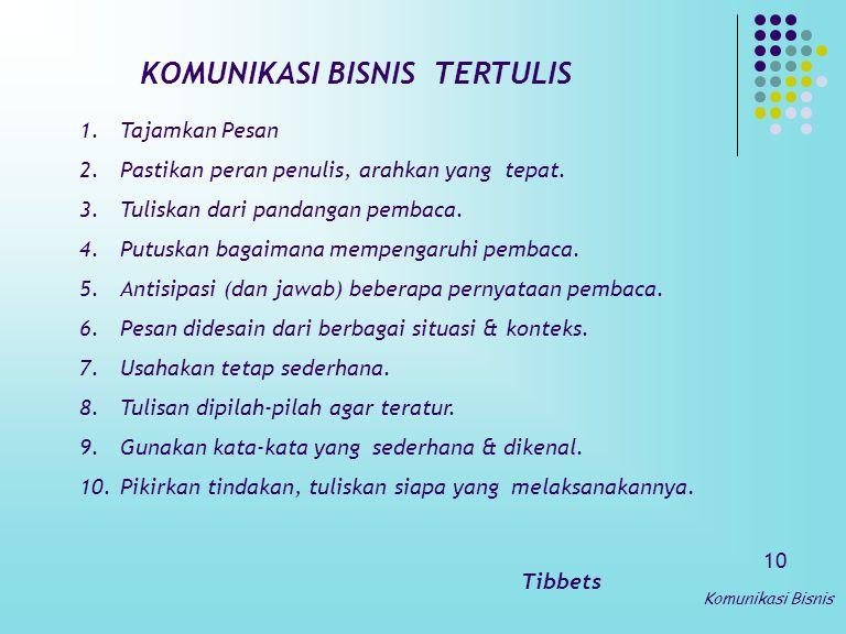 KOMUNIKASI BISNIS TERTULIS