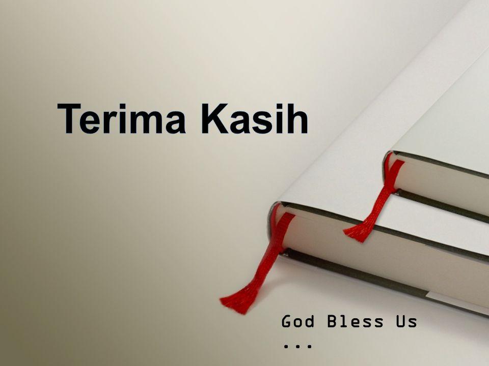 Terima Kasih God Bless Us ...
