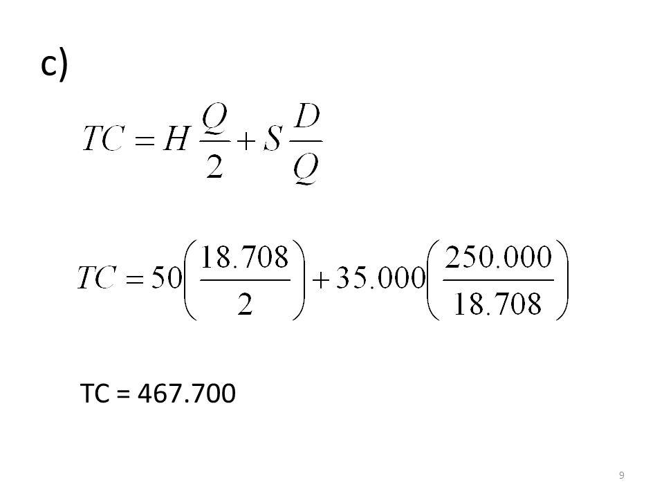 c) TC = 467.700