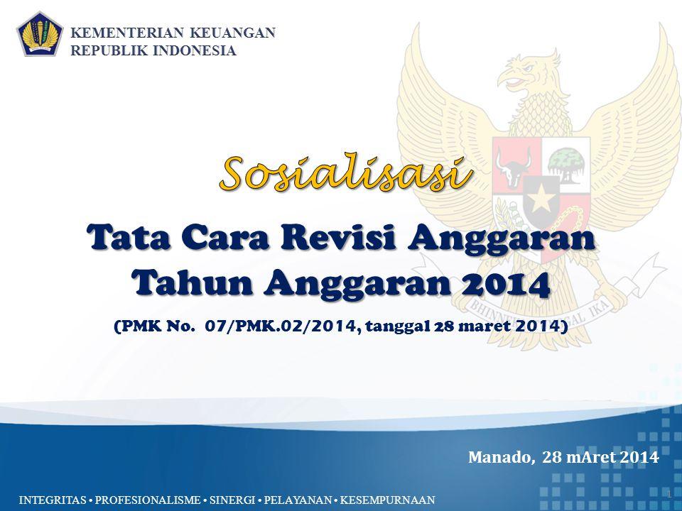 Sosialisasi Tata Cara Revisi Anggaran Tahun Anggaran 2014