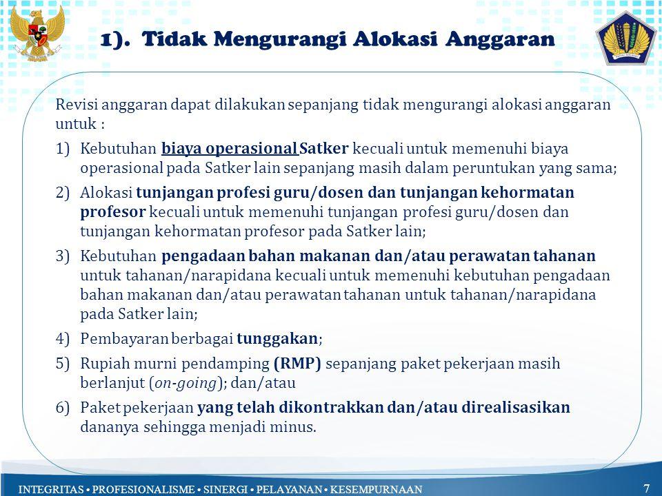 1). Tidak Mengurangi Alokasi Anggaran