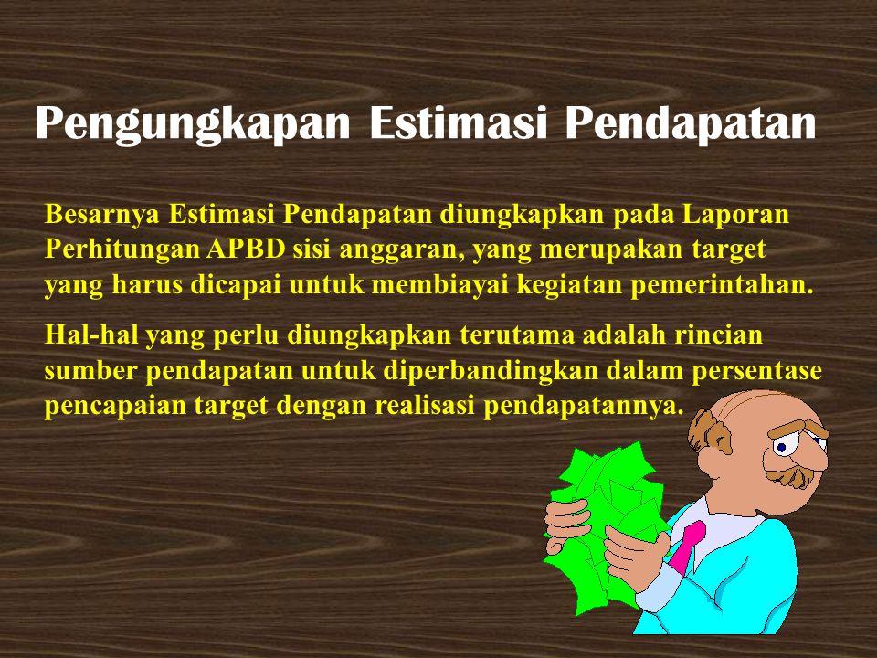 Pengungkapan Estimasi Pendapatan