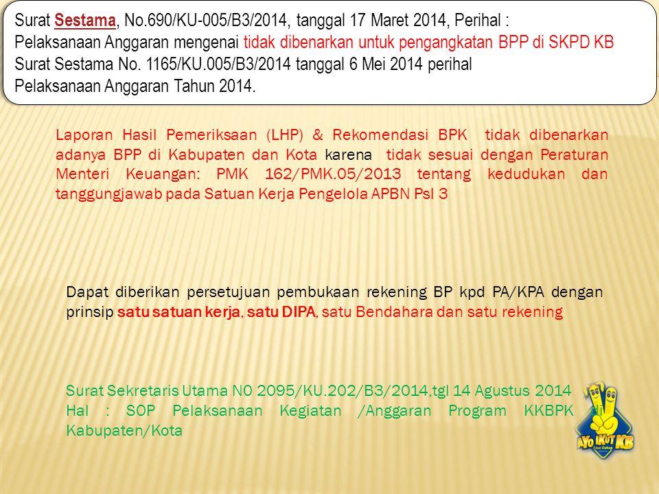 Surat Sestama, No.690/KU-005/B3/2014, tanggal 17 Maret 2014, Perihal :