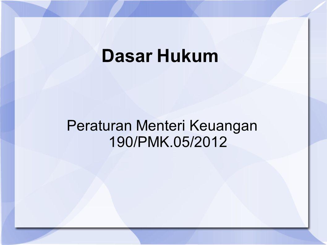 Peraturan Menteri Keuangan 190/PMK.05/2012