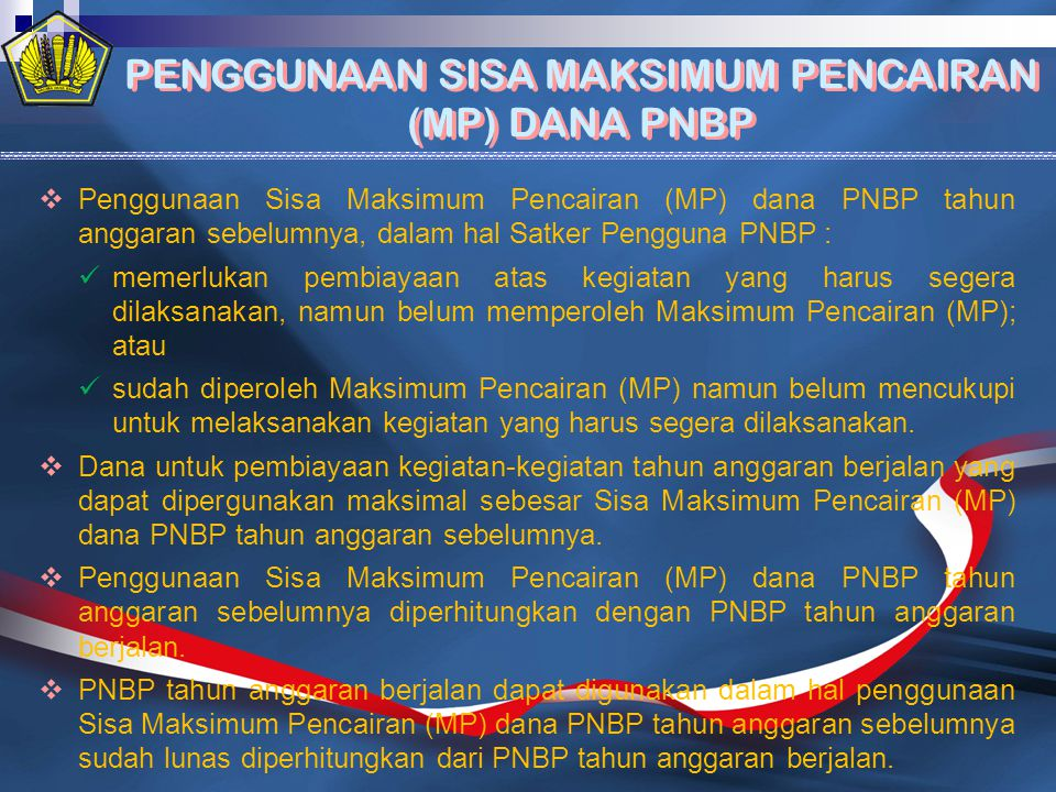 PENGGUNAAN SISA MAKSIMUM PENCAIRAN (MP) DANA PNBP