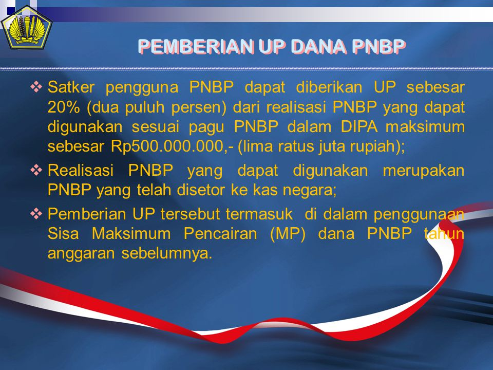 PEMBERIAN UP DANA PNBP