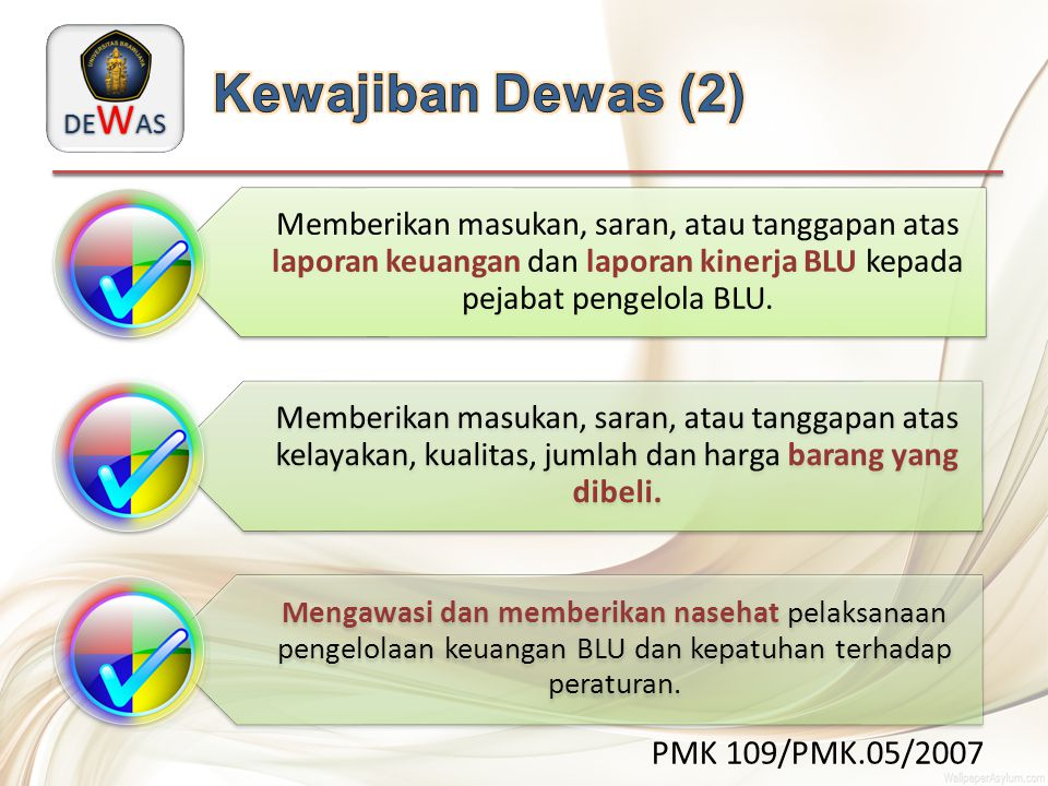 Kewajiban Dewas (2) PMK 109/PMK.05/2007
