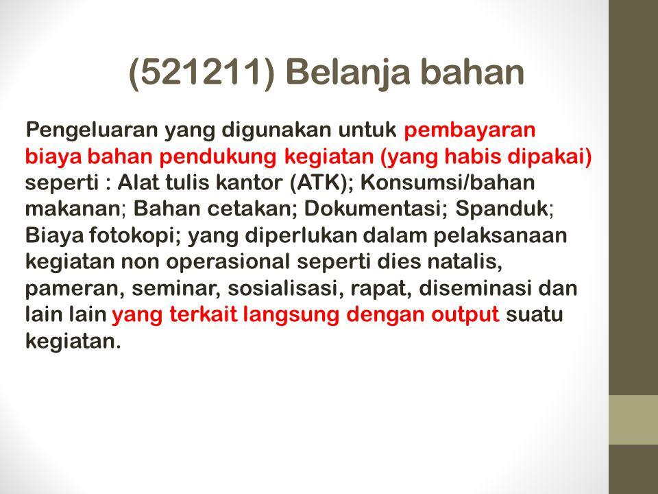 (521211) Belanja bahan