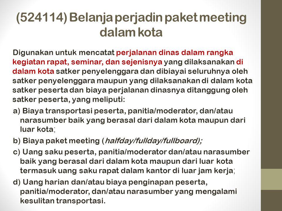 (524114) Belanja perjadin paket meeting dalam kota