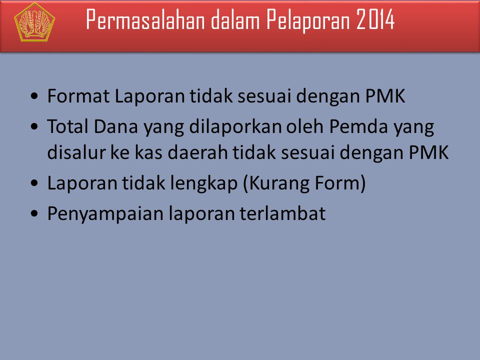 Permasalahan dalam Pelaporan 2014