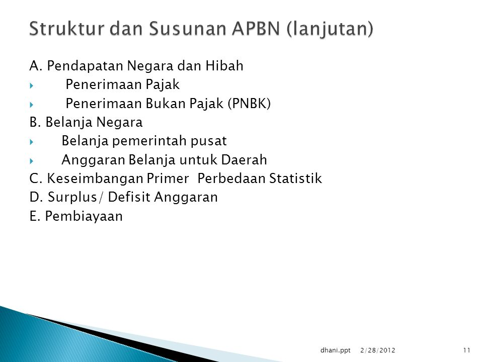 Struktur dan Susunan APBN (lanjutan)