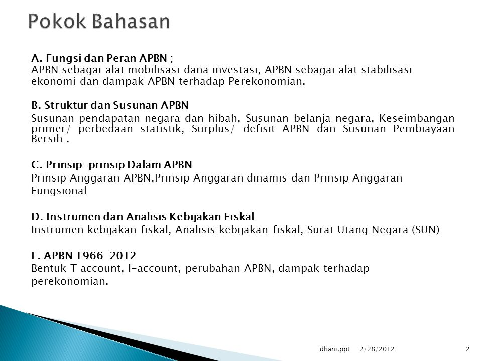 Pokok Bahasan A. Fungsi dan Peran APBN ;