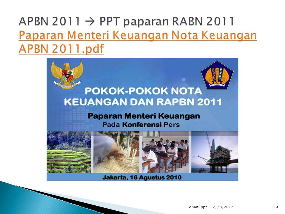 APBN 2011  PPT paparan RABN 2011 Paparan Menteri Keuangan Nota Keuangan APBN 2011.pdf