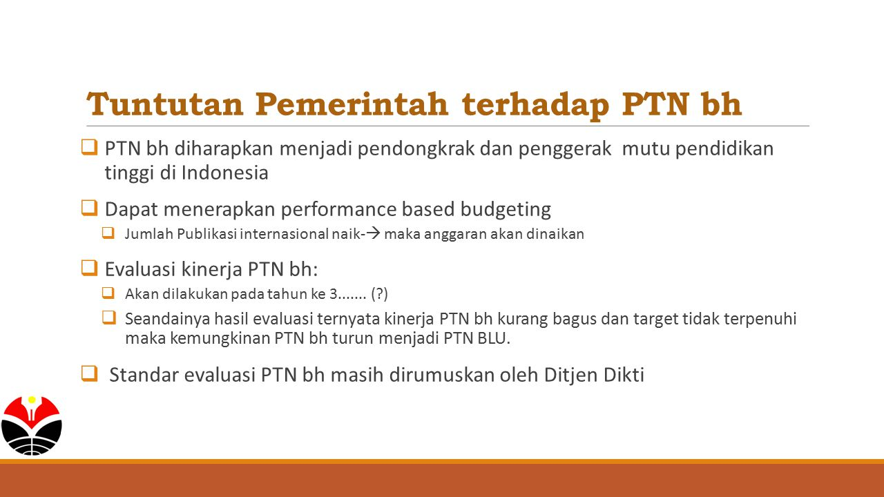 Tuntutan Pemerintah terhadap PTN bh