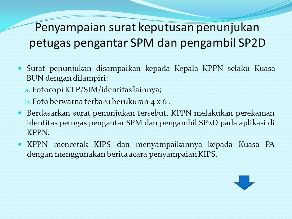Penyampaian surat keputusan penunjukan petugas pengantar SPM dan pengambil SP2D