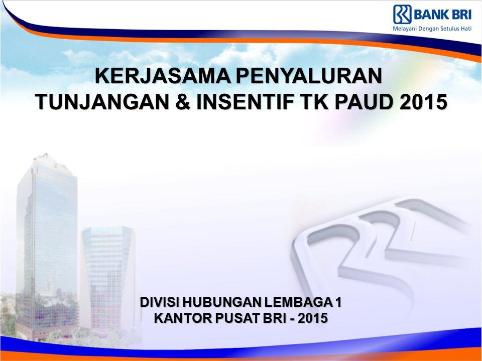 TUNJANGAN & INSENTIF TK PAUD 2015 DIVISI HUBUNGAN LEMBAGA 1