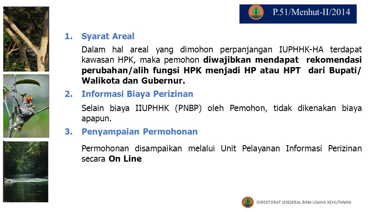 P.51/Menhut-II/2014 1. Syarat Areal