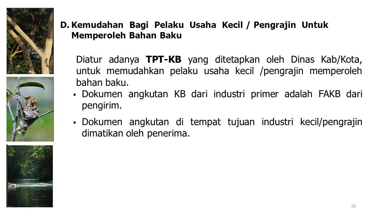 Dokumen angkutan KB dari industri primer adalah FAKB dari pengirim.
