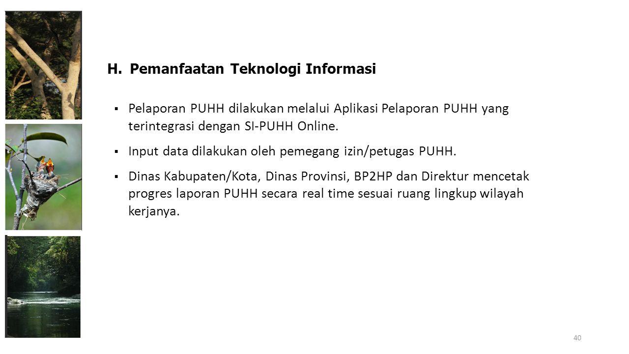 H. Pemanfaatan Teknologi Informasi